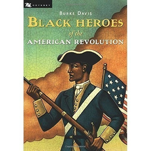 BLACK HEROES OF THE AMERICAN REVOLUTION Thumbnail