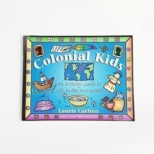 COLONIAL KIDS - AN ACTIVITY GUIDE Thumbnail
