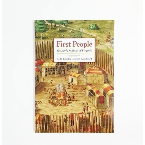 FIRST PEOPLE THE EARLY INDIANS OF VIRGINIA Thumbnail